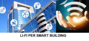 Li-Fi, tecnologia abilitante per gli smart building
