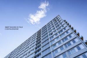 Smart building in Italia: mercato e prospettive