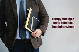 Energy manager nella PA: il ruolo del professionista per il PAESC